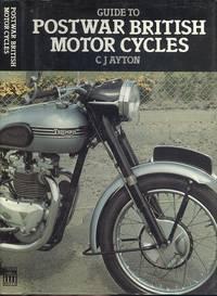 Guide to Postwar British Motor Cycles