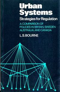 Urban Systems: Strategies for Regulation A Comparison of Policies in Britain, Sweden, Australia and Canada.