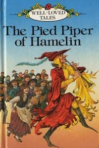 The Pied Piper of Hamelin (Well loved tales grade 2)