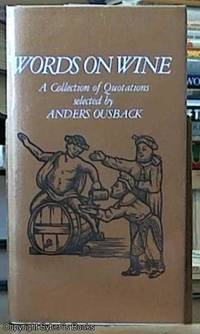 image of Words on Wine -- a collection of Quotations