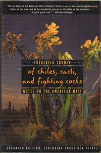 Of Chiles, Cacti, and Fighting Cocks: Notes on the American West