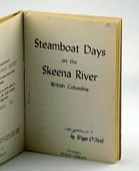 Steamboat Days on the Skeena River, B.C. (British Columbia)