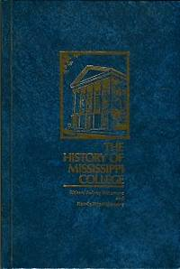 image of The History Of Mississippi College