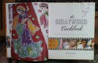 image of The Bollywood Cookbook: The Glamorous World of the Actors and Over 75 of Their Favorite Recipes
