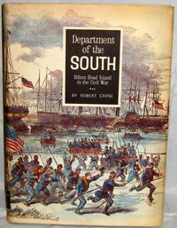 Department of the South: Hilton Head Island in the Civil War