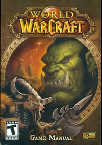 WORLD OF WARCRAFT: GAME MANUAL