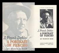J. Frank Dobie: a portrait of Pancho