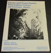 Glacier and Climate Studies West Gulkana Glacier and Environs, Alaska