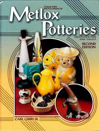 Collector's Encyclopedia of Metlox Potteries: Identification and Values Second Edition