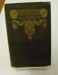 Lyrics of the Hearthside by Paul Laurence Dunbar - First edition - 1899 - from Uncommon Works, IOBA and Biblio.com