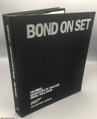 image of Bond on Set: Filming Quantum of Solace (Limited Collectors' Edition, boxed with 3 prints)