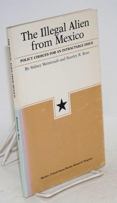Austin: Mexico-United States Border Research Program, University of Texas, 1980. ix, 65p.,preface, c...