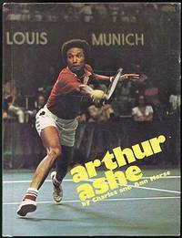 Arthur Ashe by  Charles and Ann MORSE - First Edition - 1974 - from Between the Covers- Rare Books, Inc. ABAA (SKU: 82574)