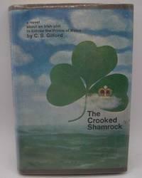 The Crooked Shamrock: A Novel