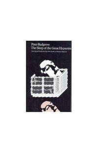Sleep of the Great Hypnotist: The Life and Death and Life After Death of a Modern Magician