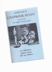 EERIECon Chapbook Seven Presented By The Buffalo Fantasy League ( The Naked Truth -Haldeman/ Lying Eyes -Giron/ The Plagiarist Thief -vb )( Chap Book 7 for EerieCon 10 SF / Science Fiction Convention )
