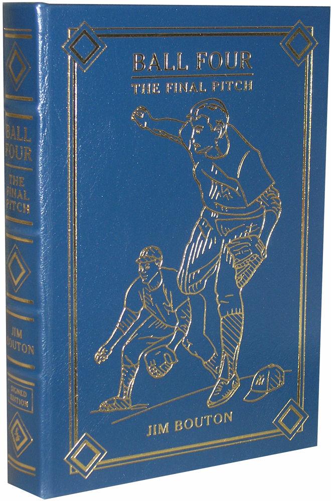 46e53698c09e Ball Four: The Final Pitch by Bouton, Jim - 2001