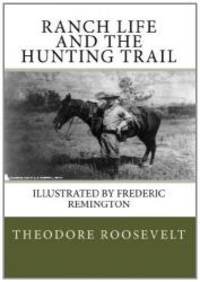 image of Ranch Life and the Hunting Trail
