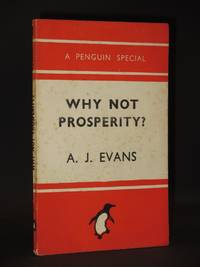 Why Not Prosperity?: (Penguin Special No. S136)