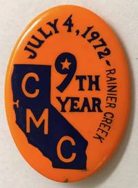 July 4, 1972 - Raineer Creek / 9th year / CMC [pinback button]