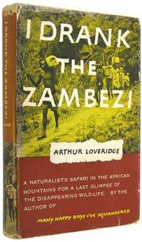 I Drank the Zambezi