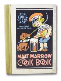 Malt Marrow Cook Book: Recipes of Quality [Cookbook]