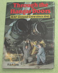 Through the Hangar Doors: RAF Ground Crew Since 1945