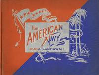American Navy with Introduction and Descriptive Text, Reproductions of  Photographs (Cuba and Hawaii)