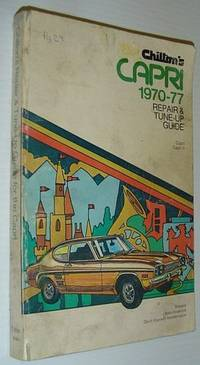 Chilton's Repair and Tune-Up Guide, Capri, 1970-1977