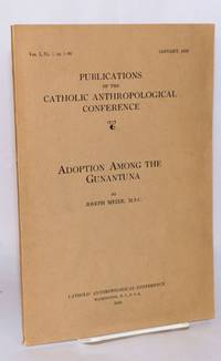 Adoption among the Gunantuna; vol. I, no. 1, pp. 1-98, March, 1929
