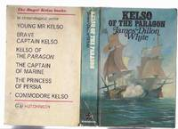 Kelso of the Paragon:  A Roger Kelso Adventure ---by James Dillon White