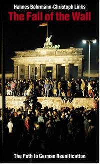 The Fall of the Wall: the Path to German Reunification