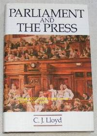Parliament and the Press: The Federal Parliamentary Press Gallery 1901-88