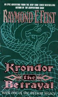 Krondor the Betrayal (Riftwar Legacy #1)