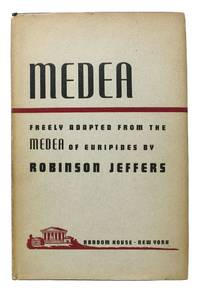 MEDEA.  Freely Adapted from the Medea of Euripides