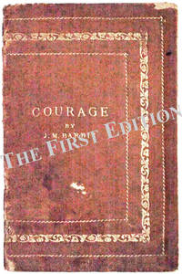 Courage by J.M. Barrie - First edition - 1922 - from The First Edition and Biblio.com