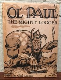 OL' PAUL. THE MIGHTY LOGGER