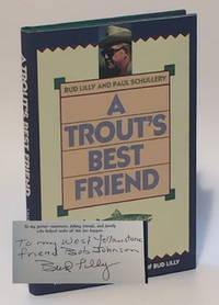 A Trout's Best Friend