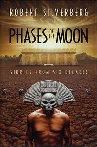 PHASES OF THE MOON - Stories from Six Decades