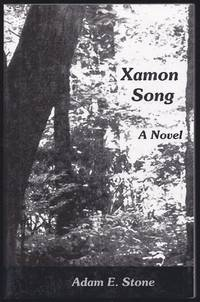 Xamon Song by  Adam E Stone - Paperback - Signed First Edition - 2006 - from Granada Bookstore  (Member IOBA) and Biblio.com