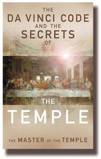 image of The Da Vinci Code and the Secrets of the Temple: The Master of the Temple