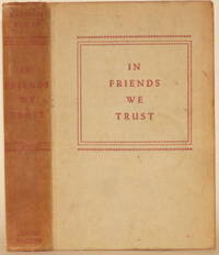 IN FRIENDS WE TRUST