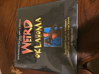 image of Weird Oklahoma: Your Travel Guide to Oklahoma's Local Legends and Best Kept Secrets