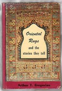 ORIENTAL RUGS AND THE STORIES THEY TELL