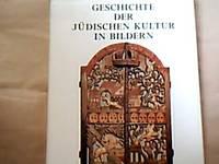 Geschichte der jüdischen Kultur in Bildern