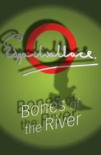image of Bones Of The River (Lieutenant Bones)