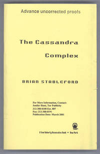 THE CASSANDRA COMPLEX.