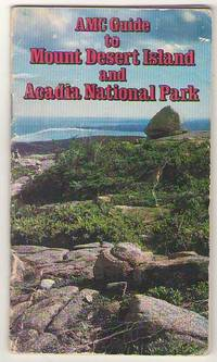 AMC Guide to Mount Desert Island and Acadia National Park