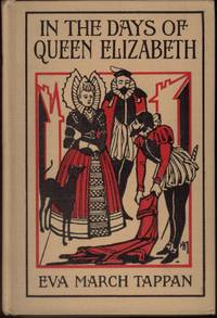 In the Days of Queen Elizabeth (Makers of England Series)