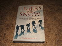 Tigers Of The Snow: One Fateful Climb And The Sherpa Legend